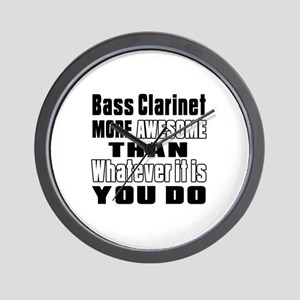 Bass Clarinet More Awesome Wall Clock