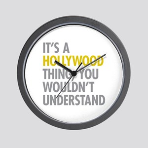 Its A Hollywood Thing Wall Clock