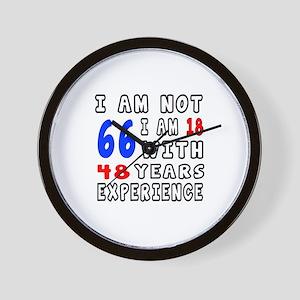 I am not 66 Birthday Designs Wall Clock