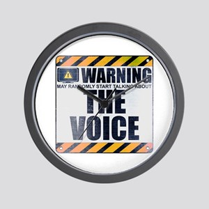 Warning: The Voice Wall Clock