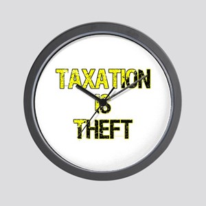 Taxation Is Theft Wall Clock
