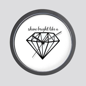 Shine Bright Like a Wall Clock