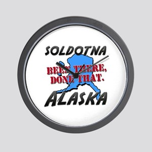 soldotna alaska - been there, done that Wall Clock
