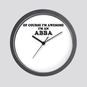 Of course I'm Awesome, Im ABBA Wall Clock