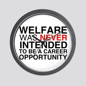 Welfare was never intended to Wall Clock