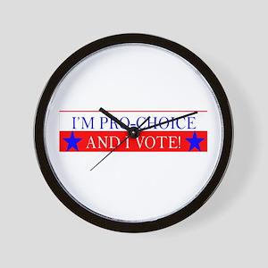 I'm Pro-Choice and I Vote! Wall Clock