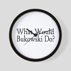 What Would Bukowski Do? Wall Clock