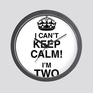 I Can't Keep Calm I'm Two Wall Clock