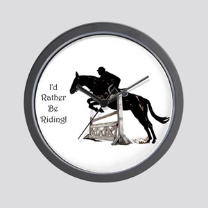 I'd Rather Be Riding Horse Wall Clock