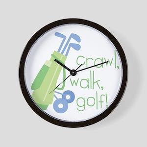 Crawl, Walk, Golf Wall Clock