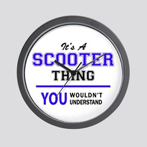 SCOOTER thing, you wouldn't understand! Wall Clock