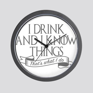 I drink and I know things Game of Thron Wall Clock