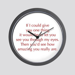 if-I-could-give-you-one-thing-opt-red Wall Clock