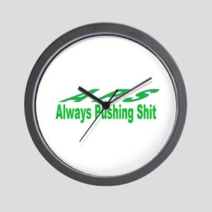 always pushing shit Wall Clock