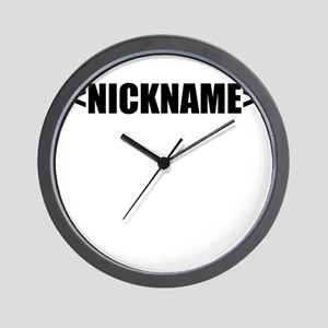 Nickname Personalize It! Wall Clock