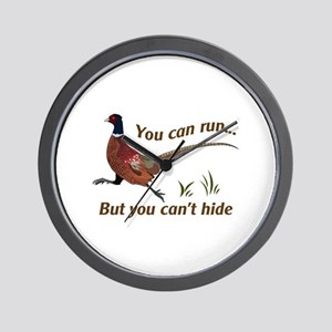 You Can Run... But You Can't Hide Wall Clock
