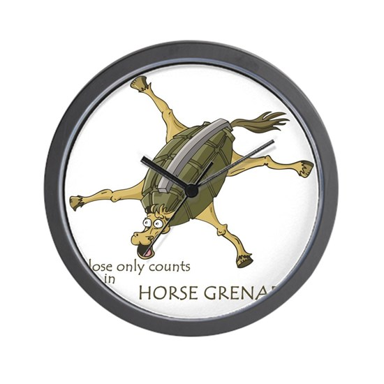 Close Only Counts In Horse Grenades Wall Clock By Admin Store Cafepress