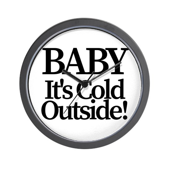 Baby its cold outside 2