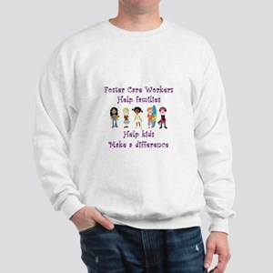 Foster Care Workers Sweatshirt