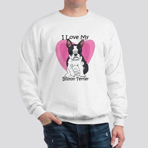 I Luv My Boston Terrier-2 Sweatshirt