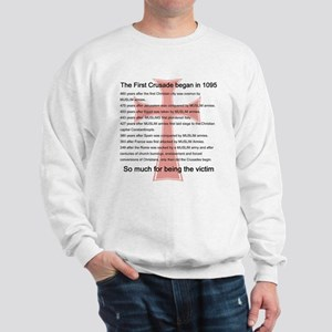 THE CRUSADES BEGAN IN 1095... Sweatshirt