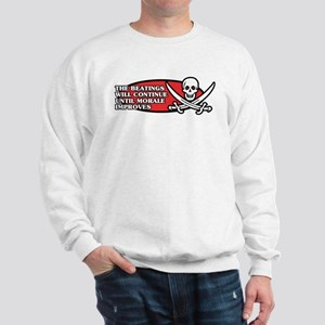 Beatings will Continue Sweatshirt