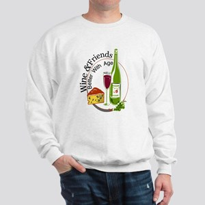 wine friends cheese aged Sweatshirt
