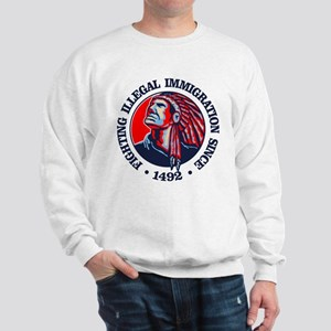 Native American (Illegal Immigration) Sweatshirt