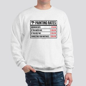 8690e5a4 Funny Painting Rates Sweatshirt