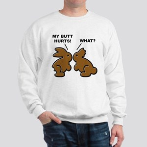 Butt Hurts Chocolate Bunnies What? Sweater