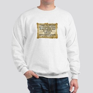 """Stank Dank...I support..."" Sweatshirt"