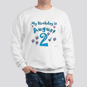 August 2nd Birthday Sweatshirt