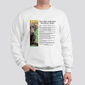 Chocolate Lab Rules Sweatshirt