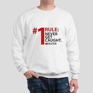 Never Get Caught Sweatshirt
