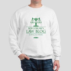 Bob Lablaw's Law Blog Sweatshirt