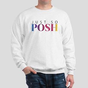 Just So Posh Sweatshirt