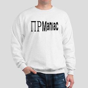 Pi Rho Maniac Sweatshirt
