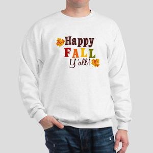 Happy Fall Yall! Sweatshirt