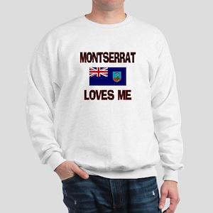 Montserrat Loves Me Sweatshirt