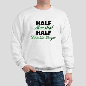 Half Marshal Half Zombie Slayer Sweatshirt