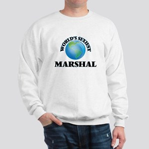 World's Sexiest Marshal Sweatshirt