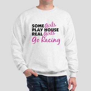 Real Girls Go Racing Sweatshirt