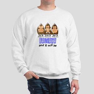 See Speak Hear No Prostate Cancer 3 Sweatshirt