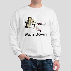 MAN DOWN Sweatshirt
