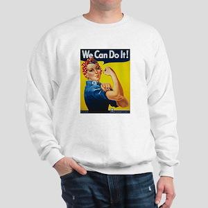 We Can Do It Sweatshirt