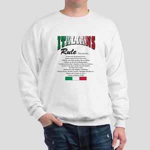 Italians Rules Sweatshirt