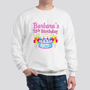 75TH CELEBRATION Sweatshirt