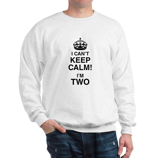 I Can't Keep Calm I'm Two