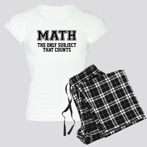 Math the only subject that Women's Light Pajamas