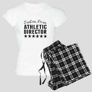 Trust Me Im An Athletic Director Pajamas